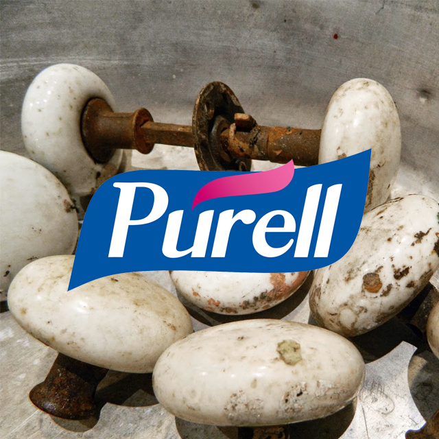 Purell / Dirty Door Knobs