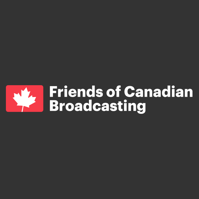 Friends of Canadian Broadcasting / Radio Campaign